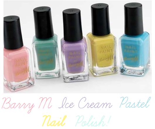 Barry M Ice Cream Nail Polishes.. ♥