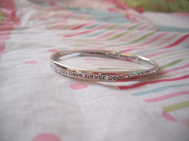 'Love as though you have never been hurt before' Inscription Bracelet.. ♥