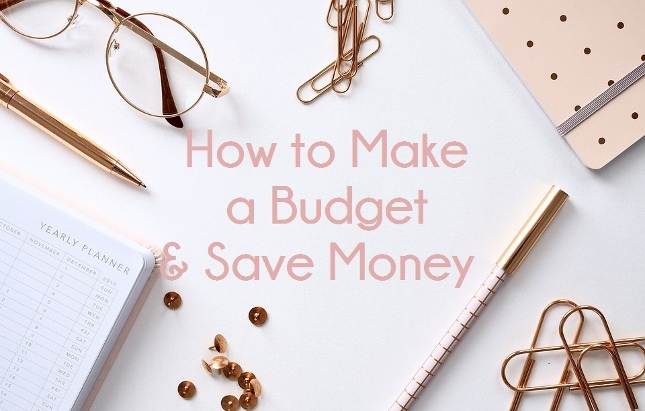 How to Make a Budget & Save Money *
